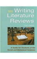 9781884585869: Writing Literature Reviews: A Guide for Students of the Social and Behavioral Sciences