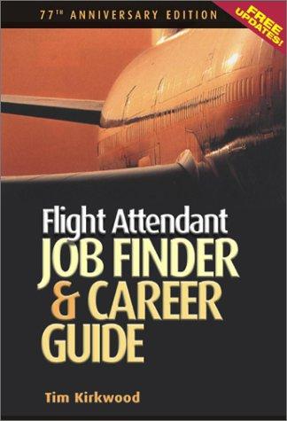 9781884587146: Flight Attendant Job Finder & Career Guide