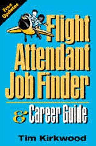 9781884587153: Flight Attendant Job Finder & Career Guide (Flight Attendant Job Finder & Career Guide)
