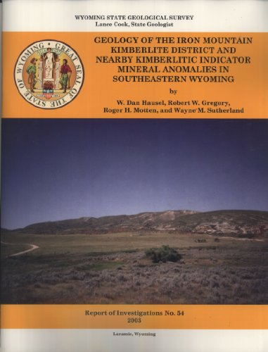 Geology of the Iron Mountain Kimberlite District: W. Dan Hausel;