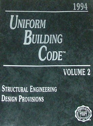 Uniform Building Code Volume 2 Structural Engineering Design Provisions