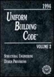 9781884590436: Uniform Building Code 1994 (UNIFORM BUILDING CODE VOL 2: STRUCTURAL ENGINEERING DESIGN PROVISIONS)