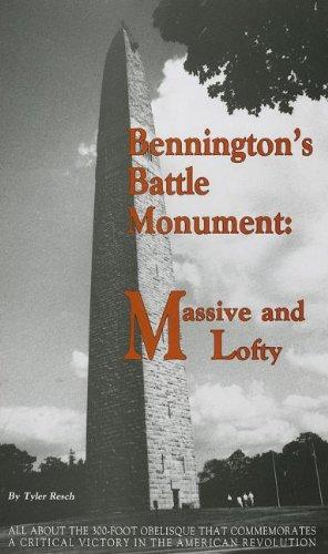 9781884592003: Bennington's Battle Monument: Massive and Lofty