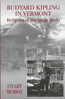 9781884592041: Rudyard Kipling in Vermont: Birthplace of The Jungle Books