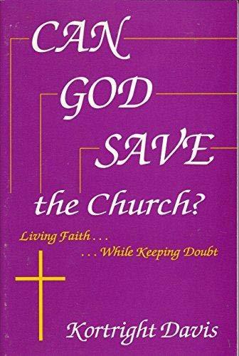 9781884594090: Can God Save the Church? Living Faith...While Keeping Doubt