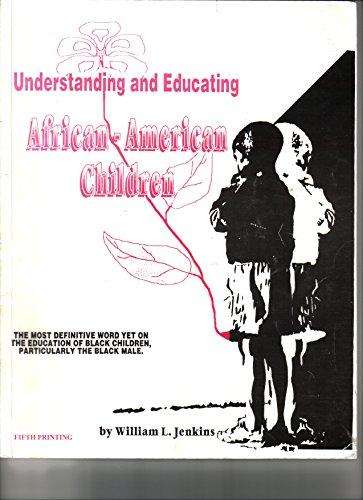 9781884594298: Understanding and Educating African American Children