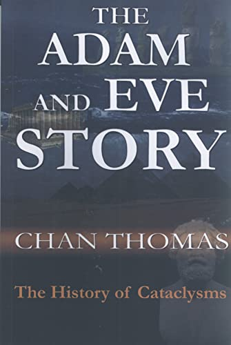 9781884600012: The Adam & Eve Story: The History of Cataclysms