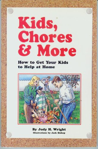 9781884602030: Kids, Chores & More
