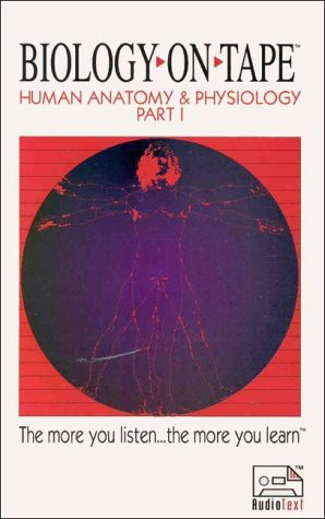 9781884612046: Human Anatomy & Physiology: Part 1 (Audiocassette)