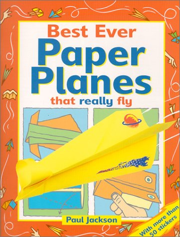 9781884628443: Best Ever Paper Planes That Really Fly