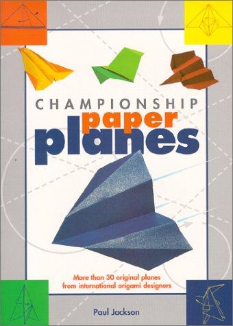 9781884628801: Championship Paper Planes