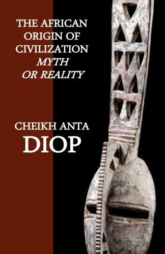 9781884631023: The African Origin of Civilization