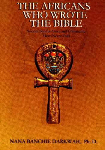 9781884631047: The Africans Who Wrote the Bible