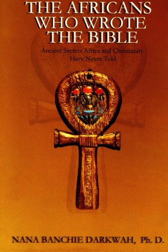 9781884631061: The Africans Who Wrote the Bible