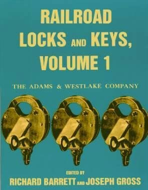 9781884650079: Railroad Locks and Keys: The Adams and Westlake Company