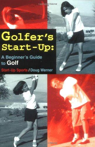 9781884654077: Golfer's Start-Up: A Beginner's Guide to Golf (Start-Up Sports series)