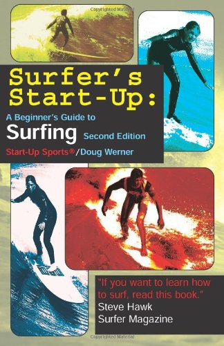 SURFER S START UP: Beginner's Guide to Surfing (Start-Up Sports): DOUG WERNER