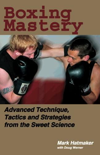Boxing Mastery: Mark Hatmaker