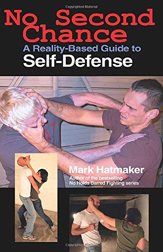 9781884654329: No Second Chance: A Reality-Based Guide to Self-Defense