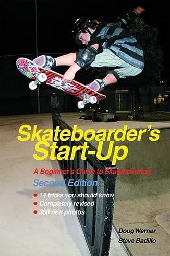 9781884654343: SKATEBOARDERS STARTUP (Start-Up Sports)