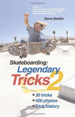 Skateboarding: Legendary Tricks 2: Badillo, Steve