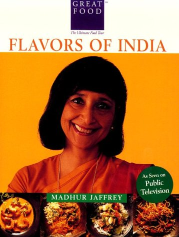 Madhur Jaffrey's Flavors of India (Great Foods) (1884656064) by Madhur Jaffrey