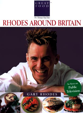 Rhodes Around Britain (Great Foods) (1884656072) by Gary Rhodes