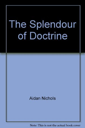 9781884660023: The Splendour of Doctrine: The Catechism of the Catholic Church on Christian Believing