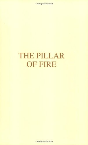 The Pillar of Fire (City of peace, vol. 2)