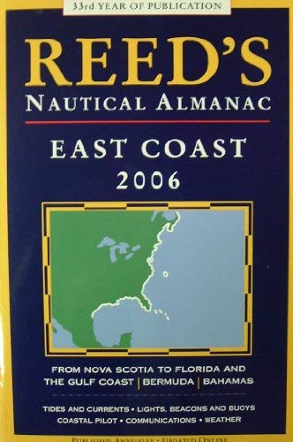 9781884666810: Reed's Nautical Almanac: East Coast 2006 (Reed's Nautical Almanac North American East Coast)