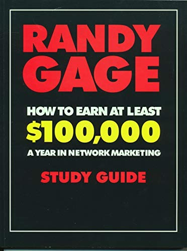 9781884667107: How to Earn at Least $100,000 a Year: In Network Marketing Study Guide