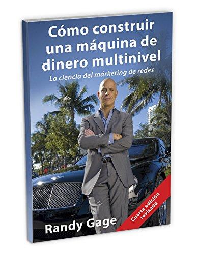 9781884667176: Cómo construir una máquina de dinero multinivel: La ciencia del márketing de redes (Spanish Edition)