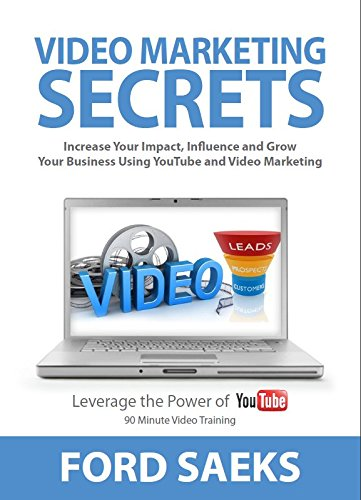 9781884667244: Video Marketing Secrets: Increase Your Impact, Influence, and Grow Your Business Using YouTube and Video Marketing