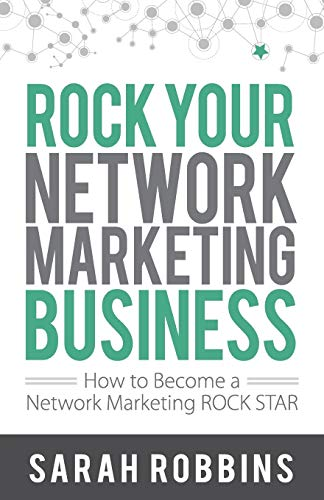9781884667268: Rock Your Network Marketing Business: How to Become a Network Marketing Rock Star