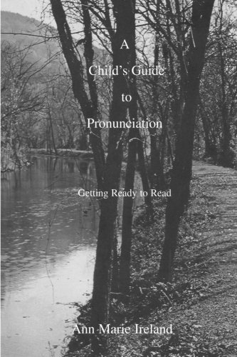 9781884688041: A Child's Guide to Pronunciation: Getting Ready to Read