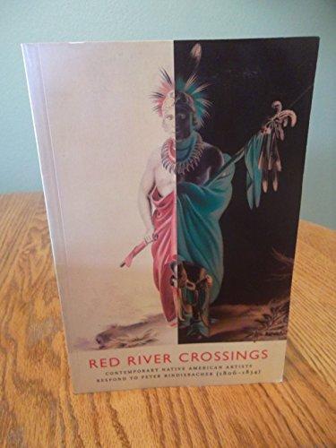 Red River Crossings: Contemporary Native American Artists: Carni (Director) Kuoni