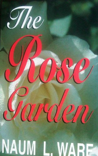 9781884699016: The rose garden