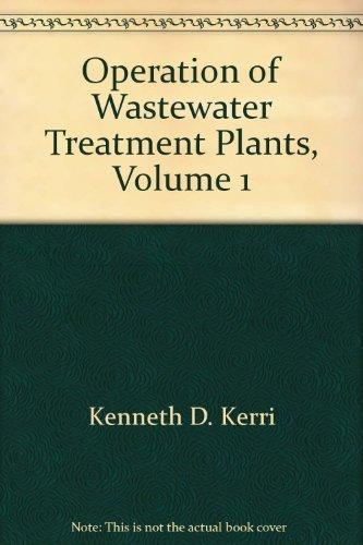 9781884701009: Operation of Wastewater Treatment Plants, Vol. 1: A Field Study Training Program,