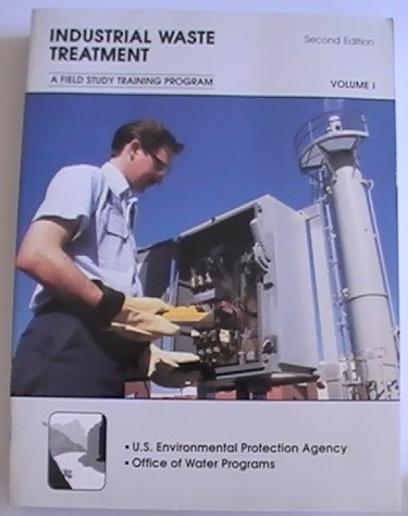 Industrial Waste Treatment: Kenneth D. Kerri