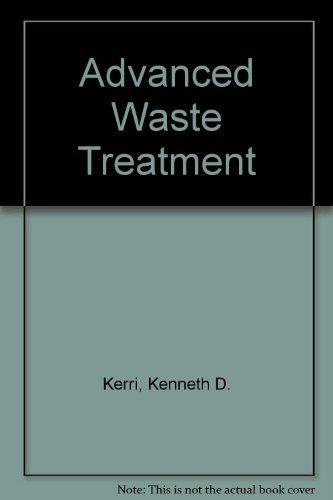 Advanced Waste Treatment: Kerri, Kenneth D.