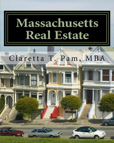 Massachusetts Real Estate: An Instructor Preparation Course: Claretta T. Pam