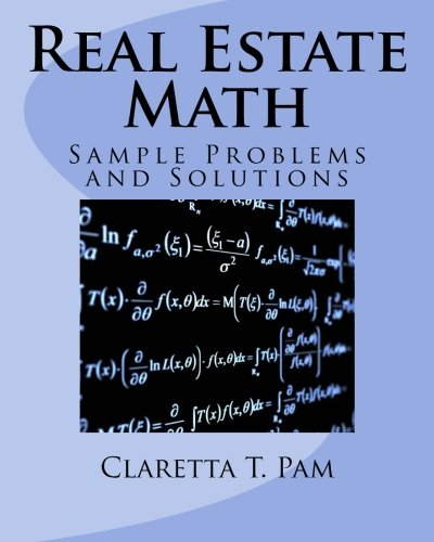 9781884711244: Real Estate Math: Sample Problems and Solutions