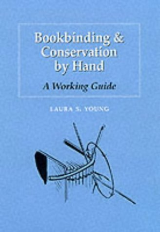 9781884718106: Bookbinding & Conservation by Hand: A Working Guide