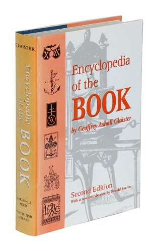 Encyclopedia of the Book: Glaister, Geoffrey Ashall