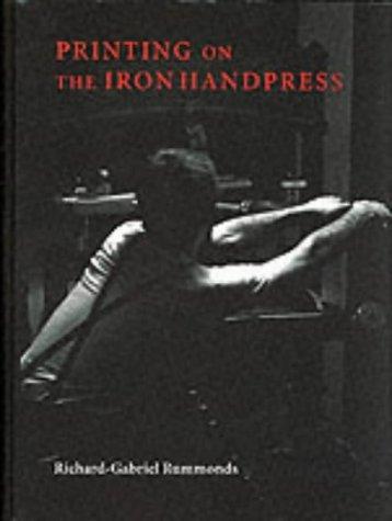 9781884718397: Printing on the Iron Handpress