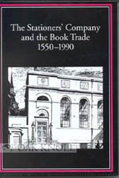 9781884718458: The Stationers' Company and the Book Trade 1550-1990 (St. Paul's Bibliographies)