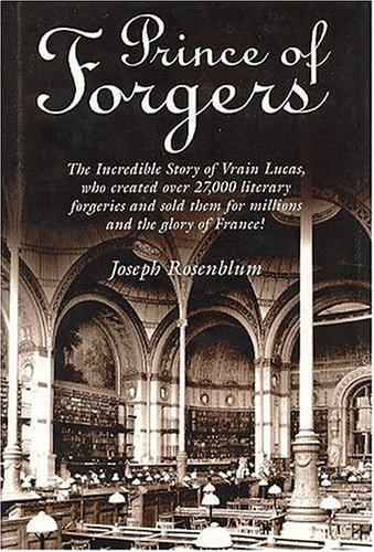 Prince of Forgers: This edition is the: Rosenbulm, Joseph (Trans.)
