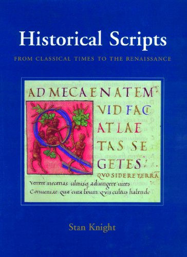 9781884718564: Historical Scripts: From Classical Times to the Renaissance