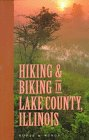 9781884721007: Hiking and Biking in Lake County, Illinois