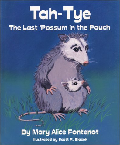 9781884725104: Tah-Tye: The Last Possum in the Pouch